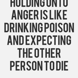 Food For Thought: Holding on to Anger