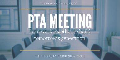 PTA MEETING FRI 10am CST