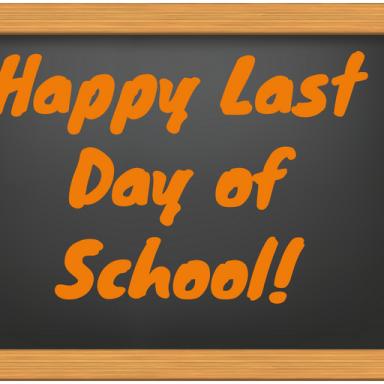 Last Day of School!