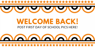 Welcome Back! Happy First Day of School!